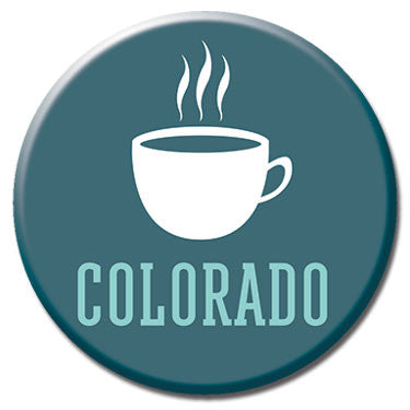 "Colorado Coffee 1.25"" Button by Badge Bomb"