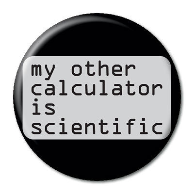 CHetCH Nerd Scientific Calculator 1 inch Button