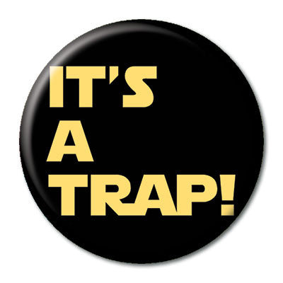 CHetCH Nerd It's a Trap 1 inch Button
