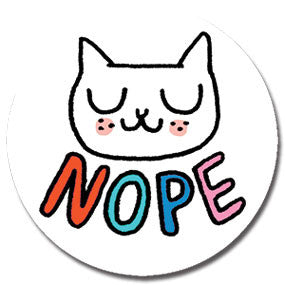 "Nope  Cat 1"" Button by Gemma Correll"