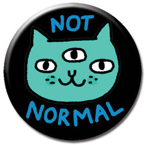 "Not Normal Cat 1"" Button by Gemma Correll"