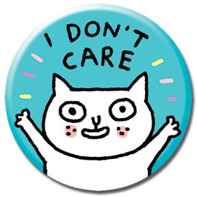 "I Don't Care Cat 1"" Button by Gemma Correll"