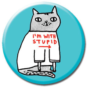 "I'm With Stupid Cat 1"" Button by Gemma Correll"