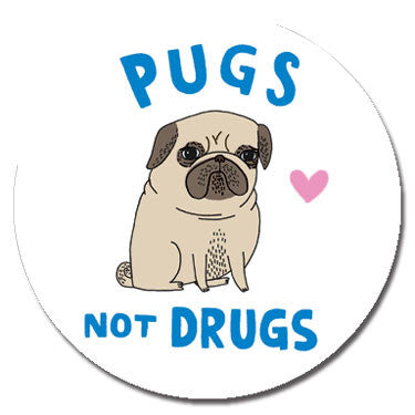 "Pugs Not Drugs 1.25"" Button by Gemma Correll"
