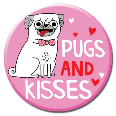 "Pugs And Kisses 1.25"" Button"