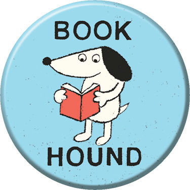 Book Hound Button. Buttons by Greg Pizzoli.
