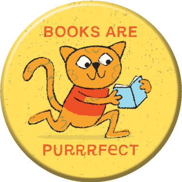 Books Are Purrrfect Button. Buttons by Greg Pizzoli.