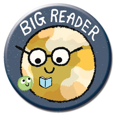 "Big Reader 1.25"" Button by Greg Pizzoli"