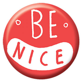 Kate Sutton Be Nice 1 inch Button