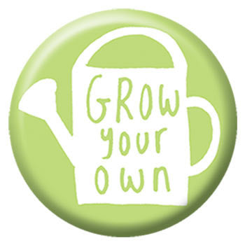 Kate Sutton Grow Your Own 1 inch Button