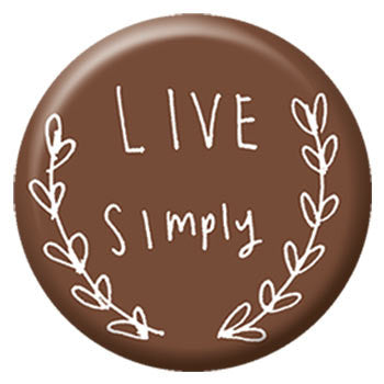 Kate Sutton Live Simply 1 inch Button