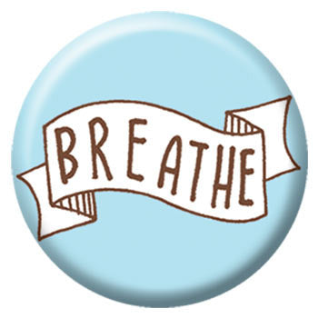 Kate Sutton Breathe 1 inch Button