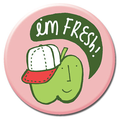 "I'm Fresh 1.25"" Button by Kate Sutton"