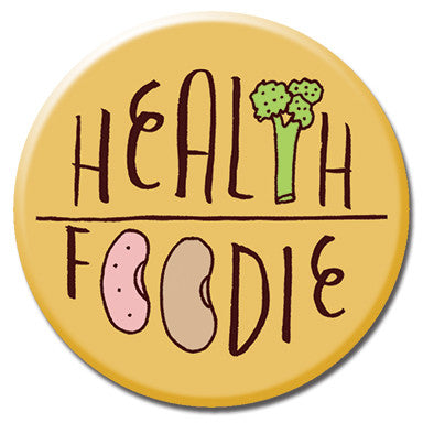 "Health Foodie 1.25"" Button by Kate Sutton"