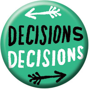Ray Fenwick Decisions 1 inch Button