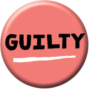 Ray Fenwick Guilty 1 inch Button