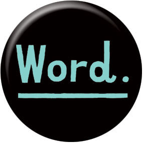 Ray Fenwick Word 1 inch Button
