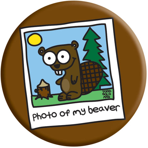 Photo of My Beaver Button by Stupid Factory