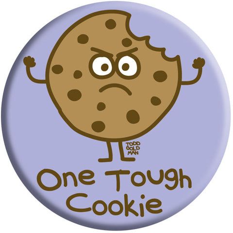 One Tough Cookie Button by Stupid Factory