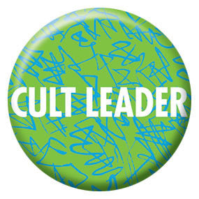 "Cult Leader 1"" Button by Seltzer Goods"