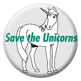 "Save the Unicorns 1"" Button By Seltzer Goods"