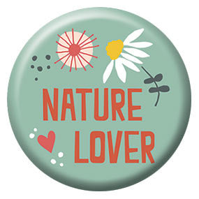 Seltzer Goods Nature Lover 1 inch Button