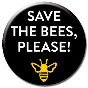 "Save The Bees Please 1"" Button by Seltzer Goods"