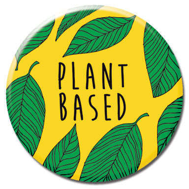 "Plant Based 1.25"" Button"
