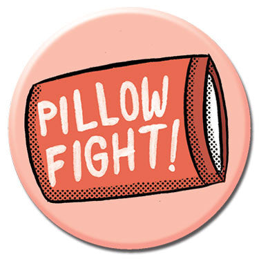 "Pillow Fight 1.25"" Button by Tuesday Bassen"