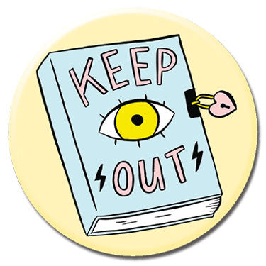 "Keep Out Diary 1.25"" Button by Tuesday Bassen"