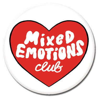 "Mixed Emotions Club 1.25"" Button by Tuesday Bassen"