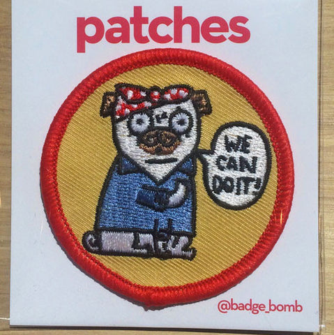 We Can Do It Pug Patch