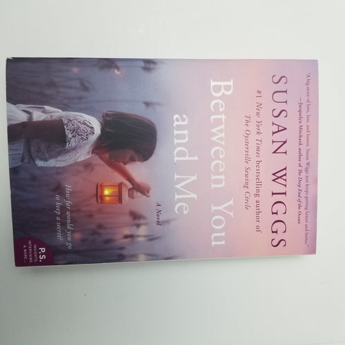 BOOK - Used -Between You and Me: A Novel by Susan Wiggs - Cositas Prácticas