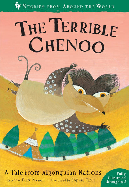 The Terrible Chenoo: A Tale from The Algonquian Nations