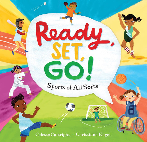 Ready, Set, Go!: Sports of All Sorts (paperback)