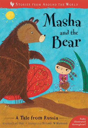 Masha and the Bear: A Tale of Russia