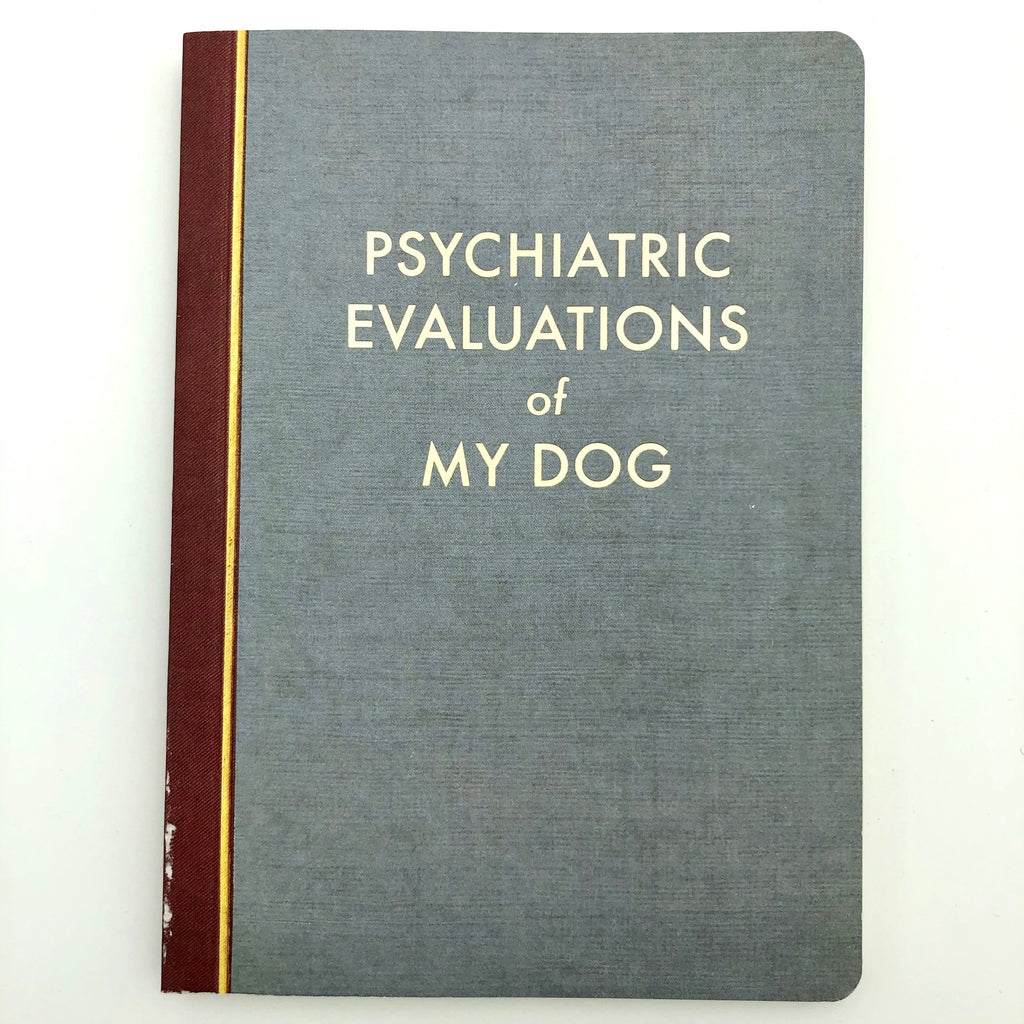 Psychiatric Evaluations of my Dog