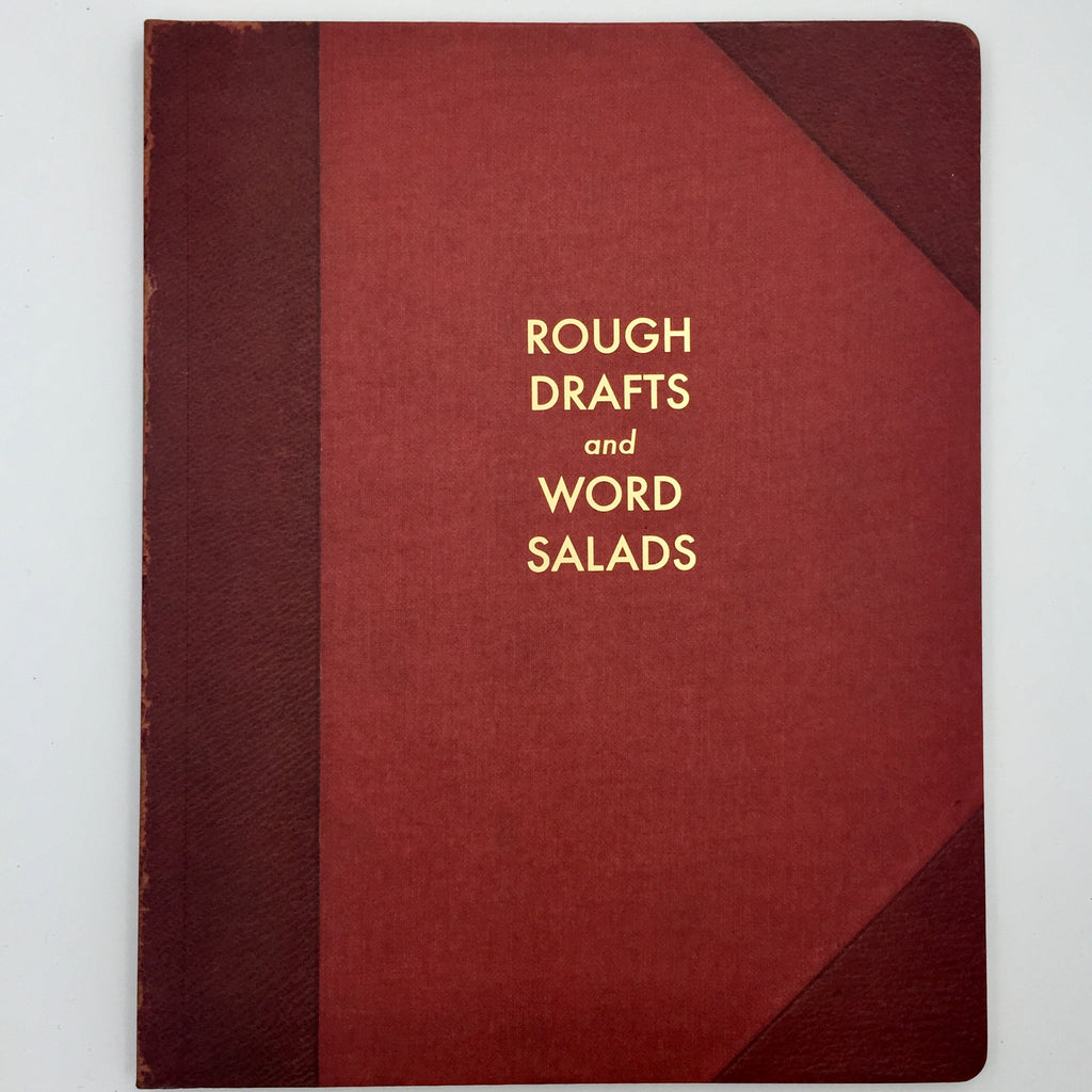 Rough Drafts & Word Salads