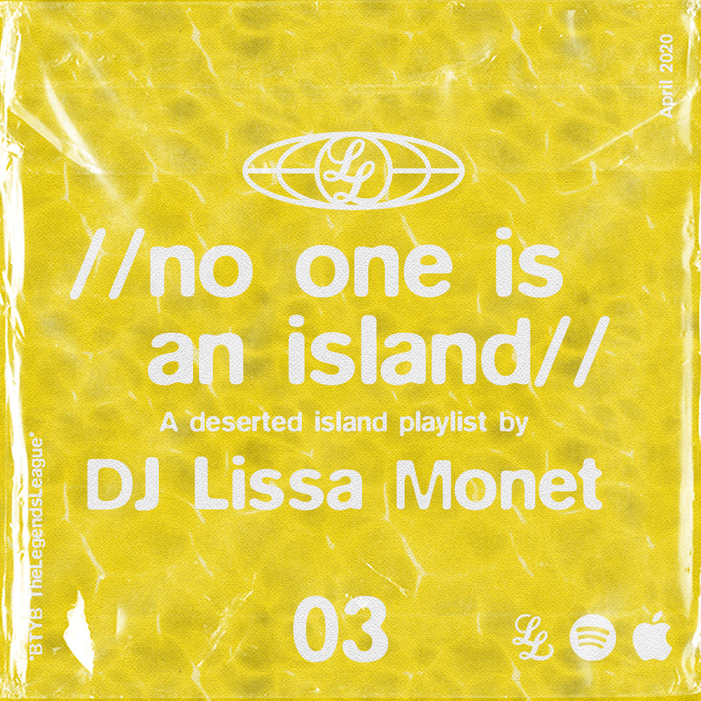 No One Is An Island 03 - DJ Lissa Monet