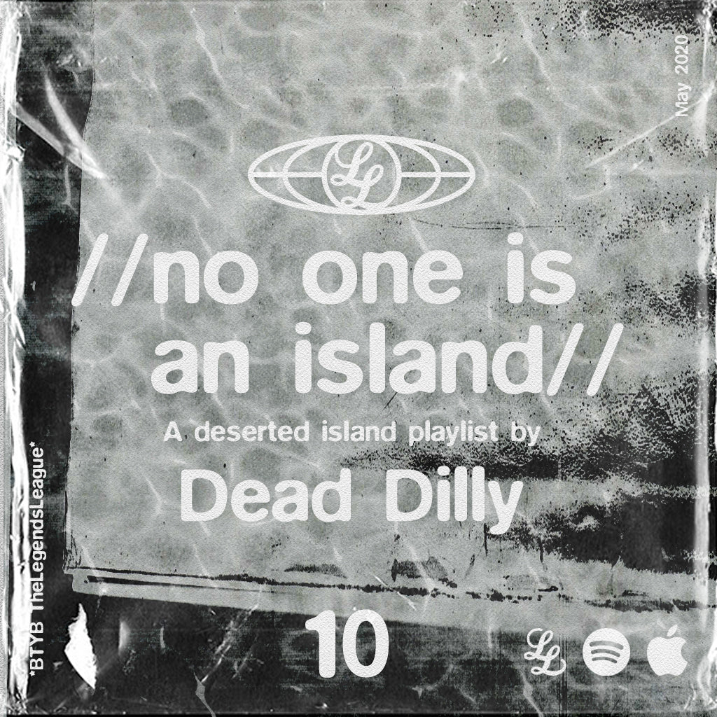 No One Is An Island 10 - Dead Dilly