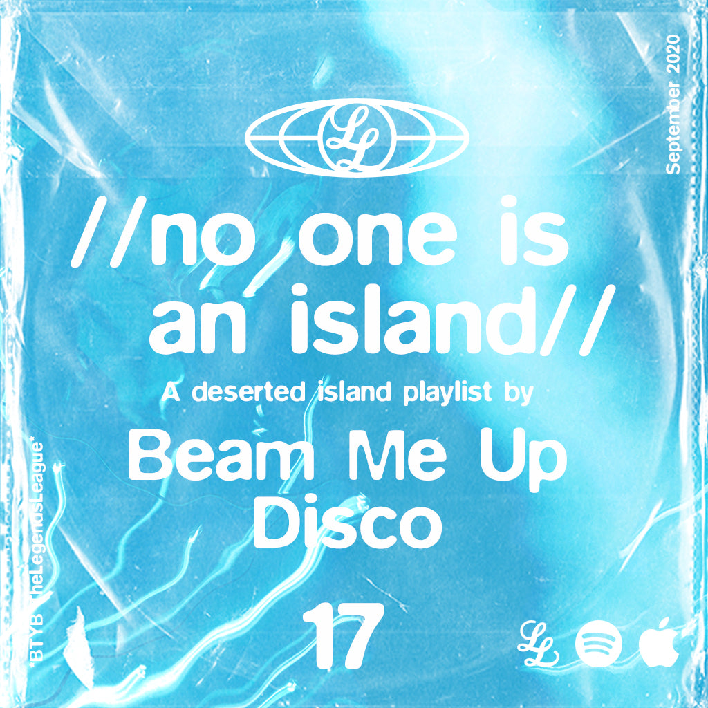 No One Is An Island 17 - Beam Me Up Disco