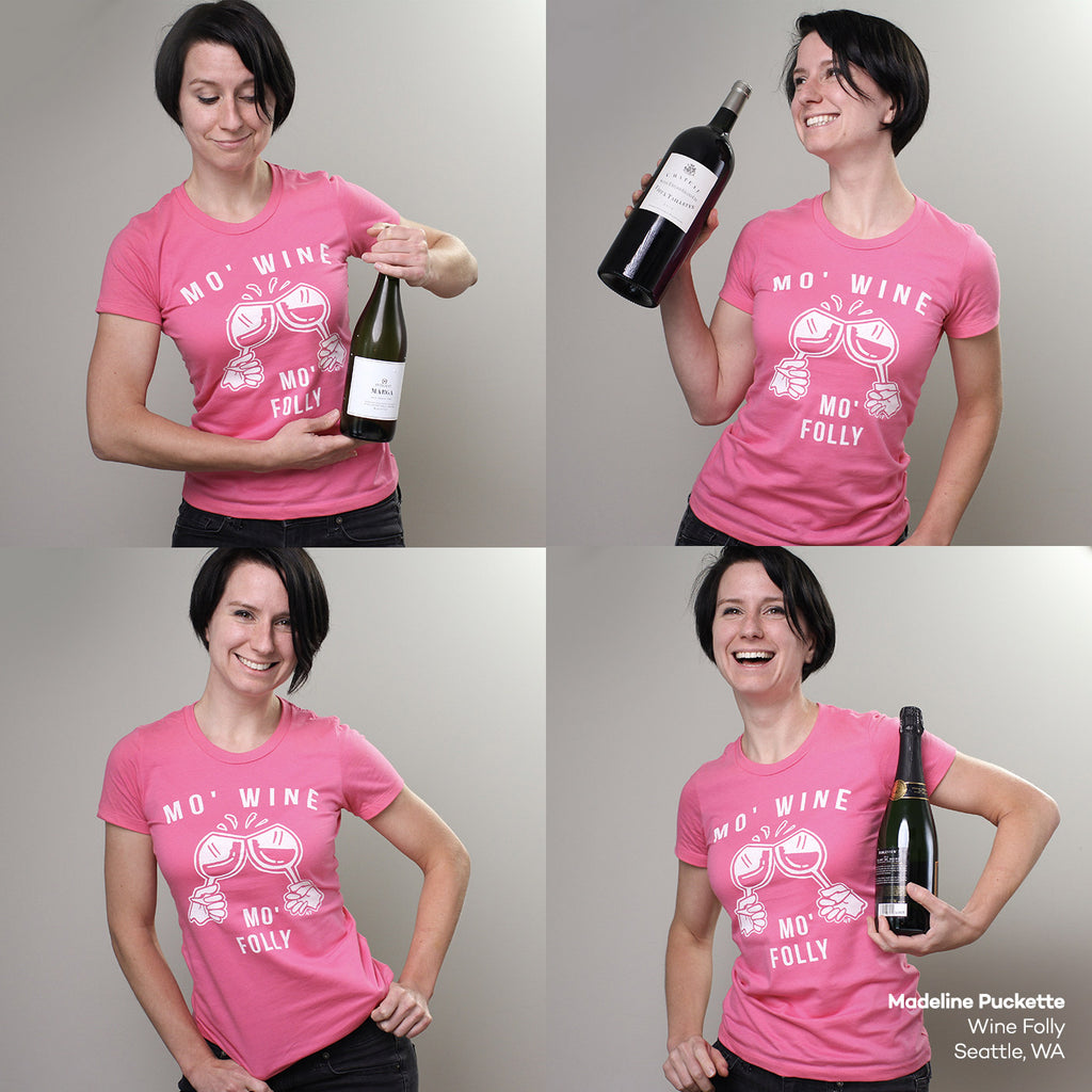 Madeline Puckette - Mo Wine Mo Folly - T-Shirt