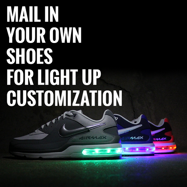 Provide Your Own Air Max Shoes For Light Up Customization