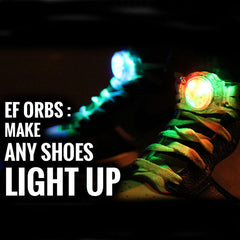 EF Orbs: Make any shoes light up when you walk