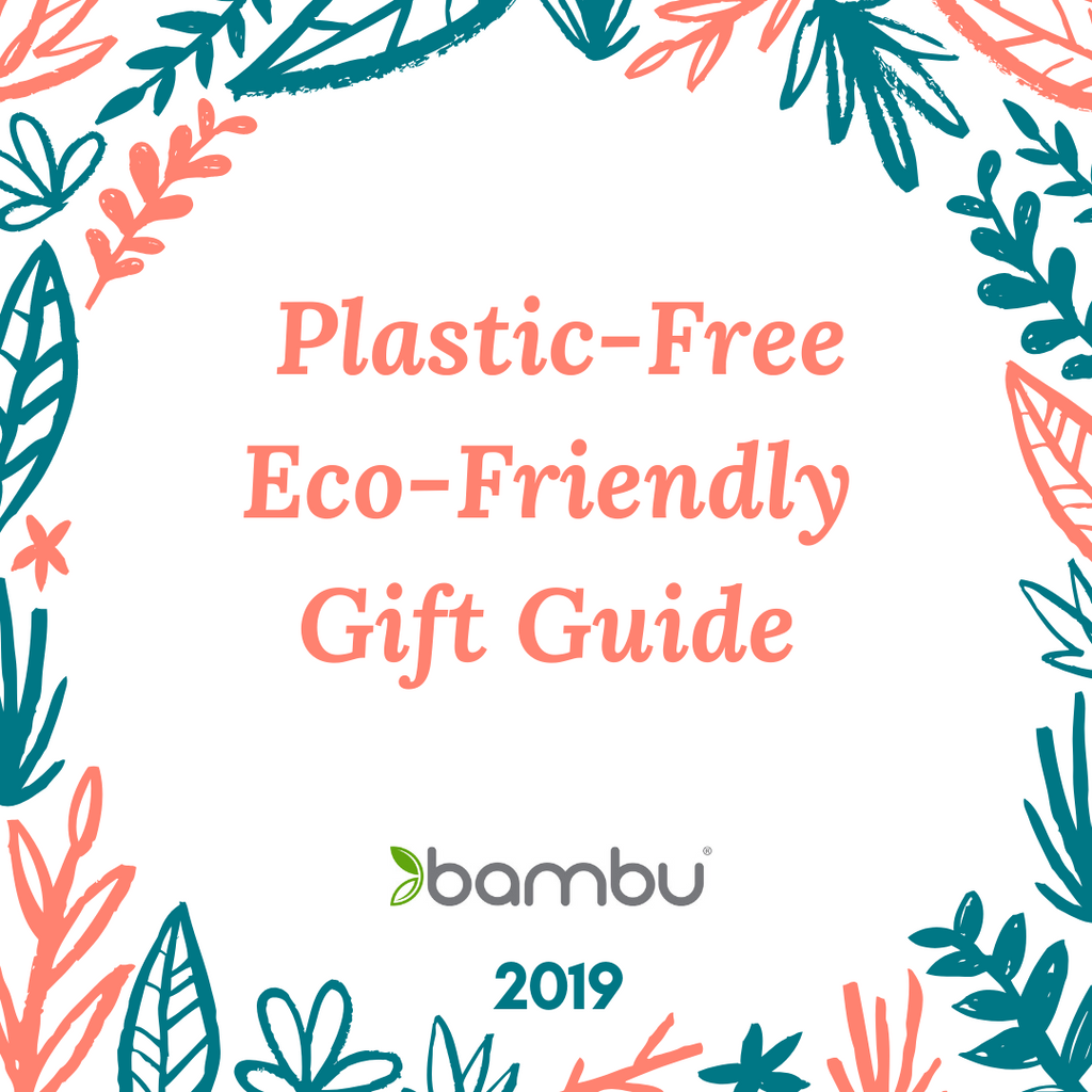 2019 Plastic-Free Gift Giving Guide