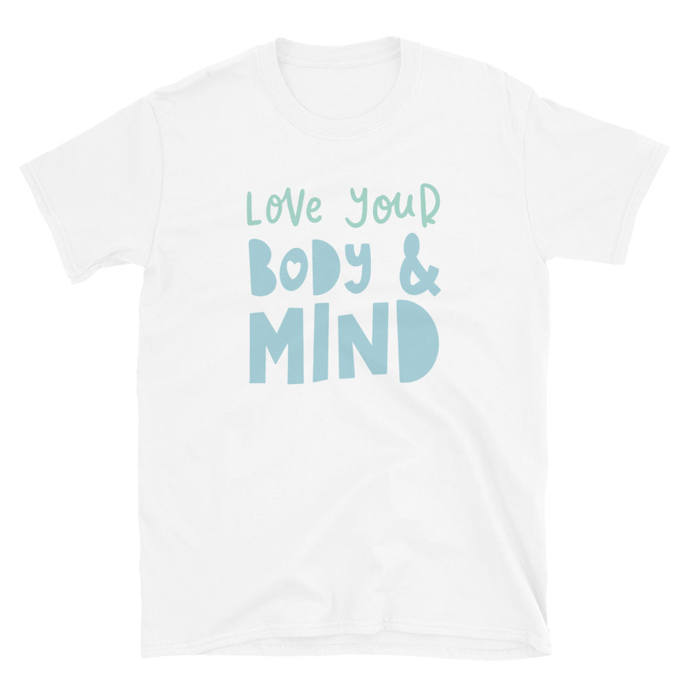 love your body & mind t-shirt