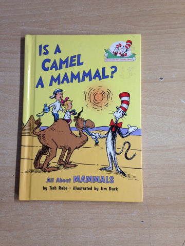 Dr. Seuss Is A Camel A Mammal?