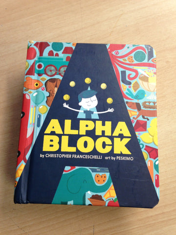 Christopher Franceschelli Alpha Blocks Large Toddler Board Book