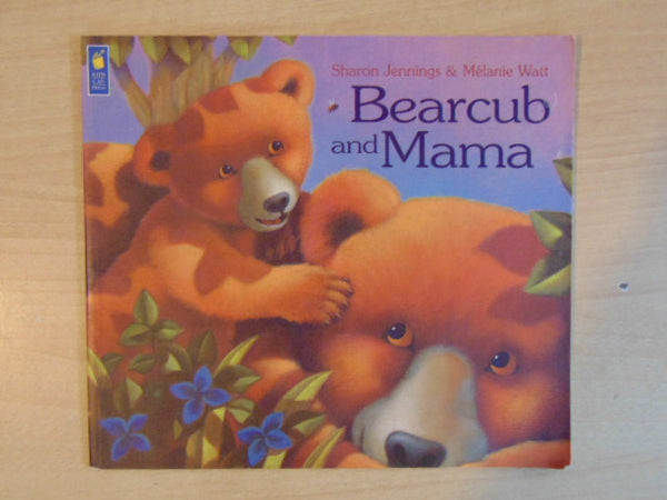 Sharon Jennings Bearcub and Mama Softcover Book
