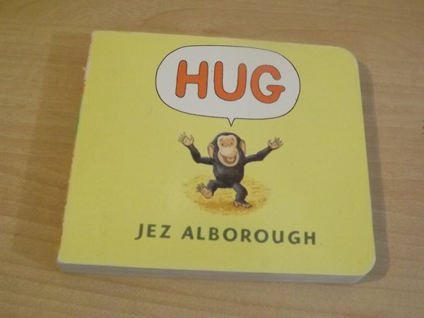 Hug Toddler Board Book  Jez Alborough *